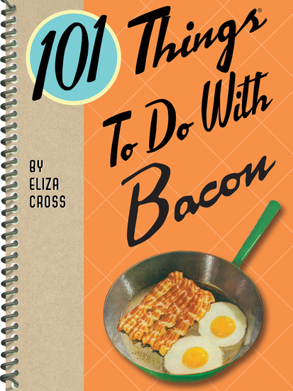 101 Things To Do With Bacon - cover