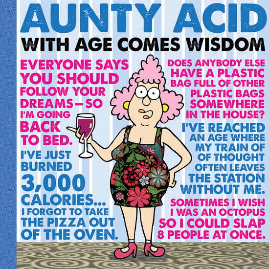 Aunty Acid: With Age Comes Wisdom - cover