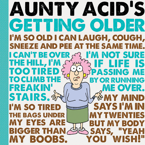 Aunty Acid's Getting Older - cover