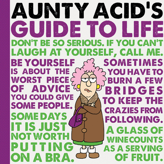 Aunty Acid's Guide to Life - cover