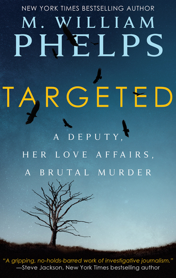 Targeted - A Deputy Her Love Affairs a Brutal Murder - cover