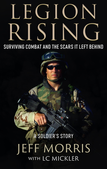 Legion Rising - Surviving Combat and the Scars It Left Behind - cover