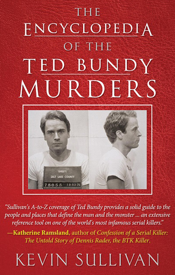 The Encyclopedia of the Ted Bundy Murders - cover