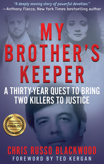 My Brother's Keeper - A Thirty-Year Quest to Bring Two Killers to Justice - cover