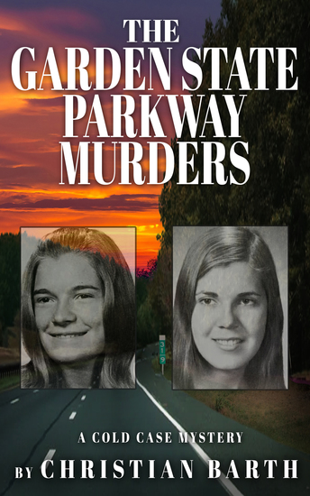 The Garden State Parkway Murders - A Cold Case Mystery - cover
