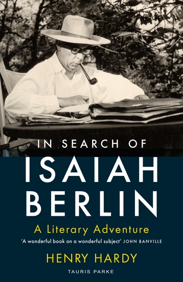 In Search of Isaiah Berlin - A Literary Adventure - cover