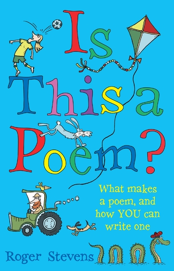 Is This a Poem? - What makes a poem and how YOU can write one - cover