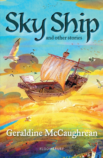 Sky Ship and other stories: A Bloomsbury Reader - cover