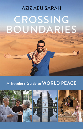 Crossing Boundaries - A Traveler's Guide to World Peace - cover