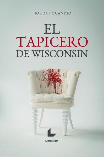 El tapicero de Wisconsin - cover