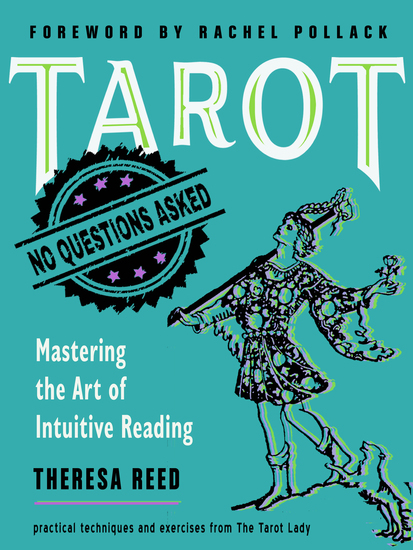 Tarot: No Questions Asked - Mastering the Art of Intuitive Reading - cover