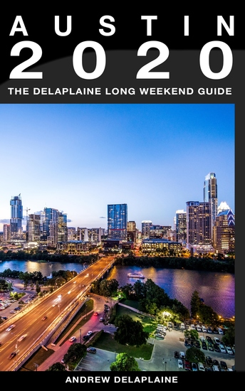 Austin - The Delaplaine 2020 Long Weekend Guide - cover
