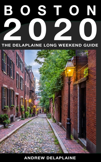 Boston - The Delaplaine 2020 Long Weekend Guide - cover