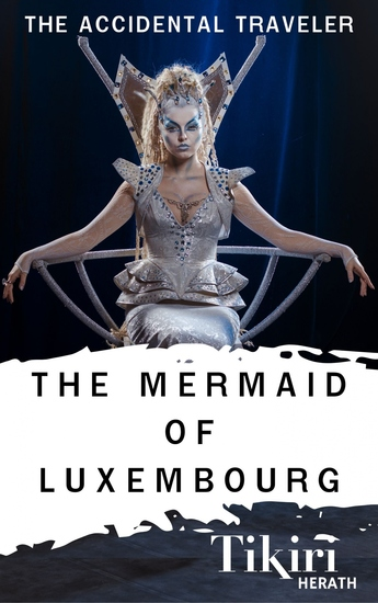 The Mermaid of Luxembourg - cover