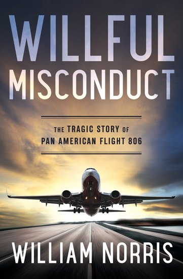 Willful Misconduct - The Tragic Story of Pan American Flight 806 - cover
