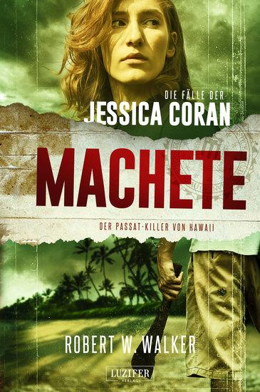 MACHETE - Der Passat-Killer von Hawaii - FBI-Thriller - cover