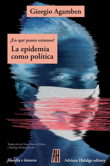 ¿En qué punto estamos? - La epidemia como política - cover