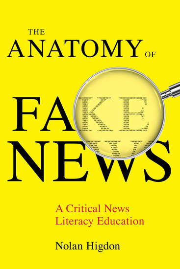 The Anatomy of Fake News - A Critical News Literacy Education - cover