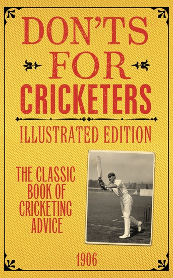 Don'ts for Cricketers - Illustrated Edition - cover