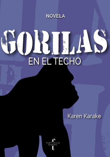 Gorilas en el techo - cover