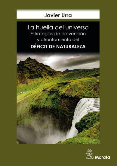 La huella del universo - Estrategias de prevención y afrontamiento del déficit de naturaleza - cover