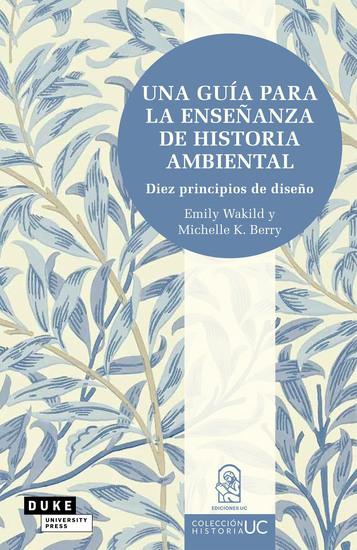 Una guía para la enseñanza de historia ambiental - Diez principios de diseño - cover