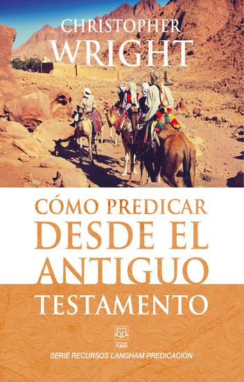 Cómo predicar desde el Antiguo Testamento - cover