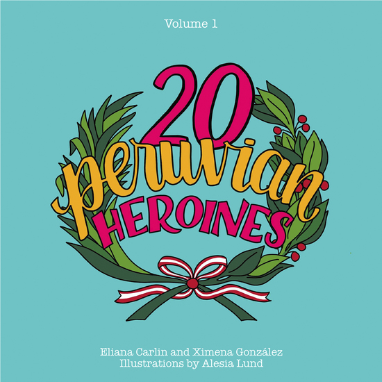 20 Peruvian Heroines - cover