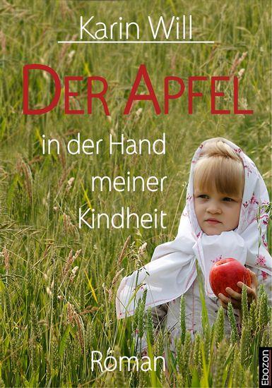 Der Apfel in der Hand meiner Kindheit - Roman - cover