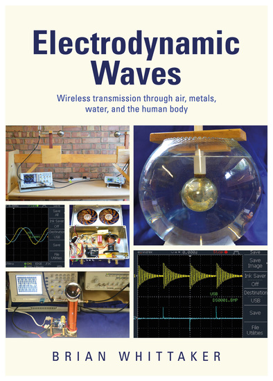 Electrodynamic Waves - Wireless Transmission Through Air Metals Water and the Human Body - cover