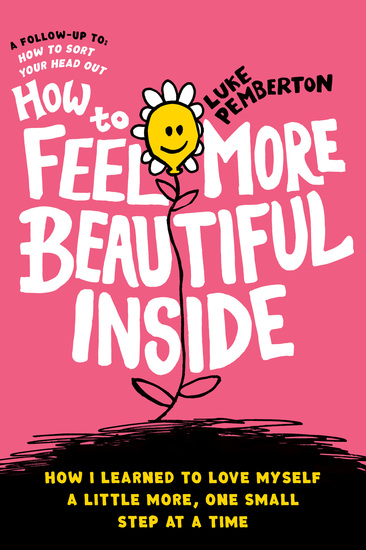 How to Feel More Beautiful Inside - How I learned to love myself a little more one step at a time - cover
