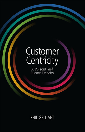 Customer Centricity: A Present and Future Priority - cover