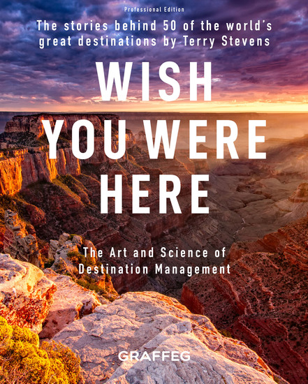 Wish You Were Here -Professional Edition - The Stories Behind 50 of the World's Great Destinations - cover