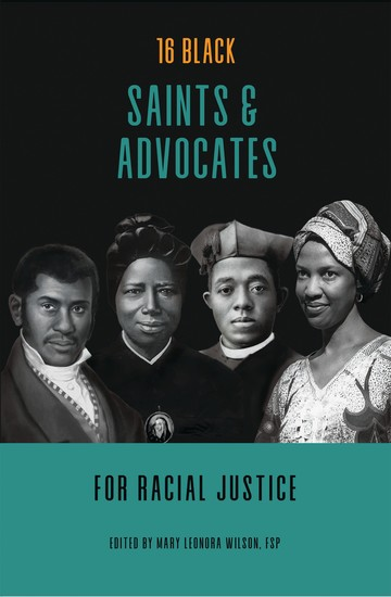 16 Black Saints and Advocates for Racial Justice - cover