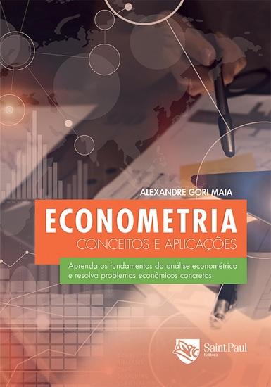 Econometria - Conceitos e Aplicações - Conceitos e Aplicações - cover