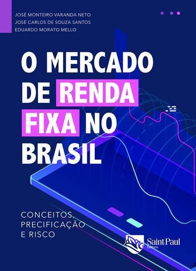 O mercado de renda fixa no Brasil - conceitos precificação e risco - cover