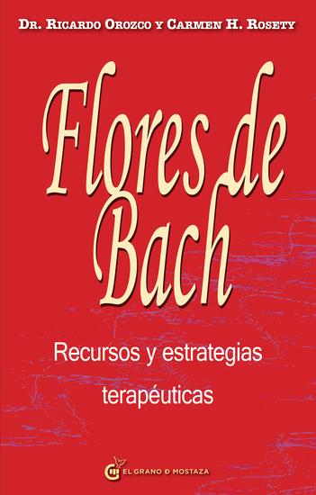 Flores de Bach Recursos y estrategias terapéuticas - cover