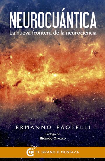 Neurocuántica - La nueva frontera de la neurociencia - cover
