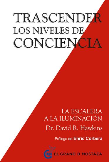 Trascender los niveles de conciencia - La escalera a la iluminación - cover
