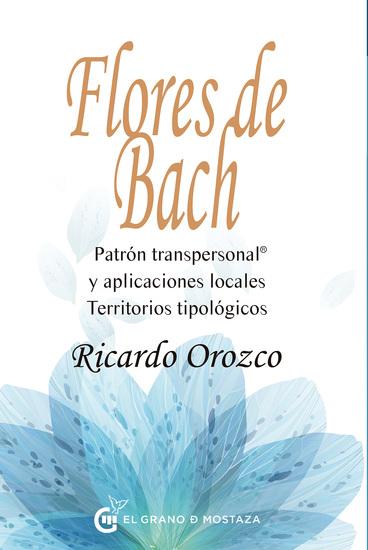 Flores de Bach - Patrón transpersonal y aplicaciones locales Territorios tipológicos - cover
