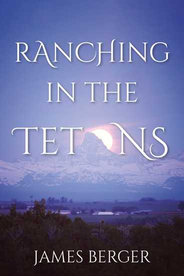 Ranching in the Tetons - cover