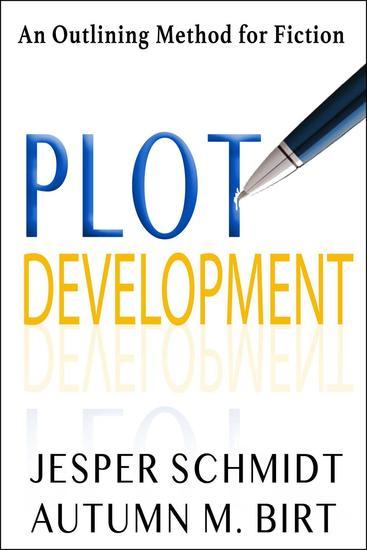 Plot Development - Writer Resources #4 - cover
