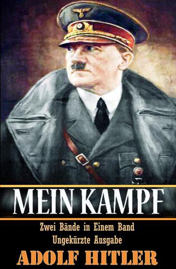 """Mein Kampf - """"Zwei Bande in Einem Band Ungekurzte Ausgabe"""" - cover"""