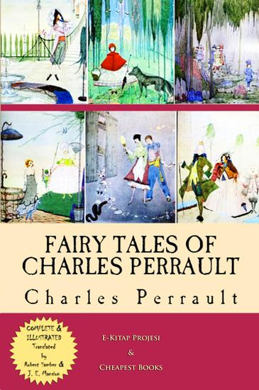 Fairy Tales of Charles Perrault - [Complete & Illustrated] - cover