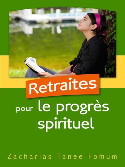 Retraites Pour le Progrès Spirituel - Aides Pratiques pour les Vainqueurs #2 - cover