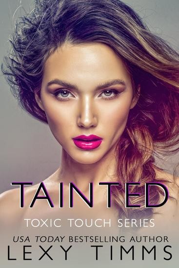 Tainted - Toxic Touch Series #4 - cover