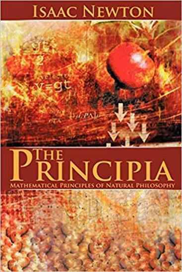 The Principia - Mathematical Principles of Natural Philosophy - cover