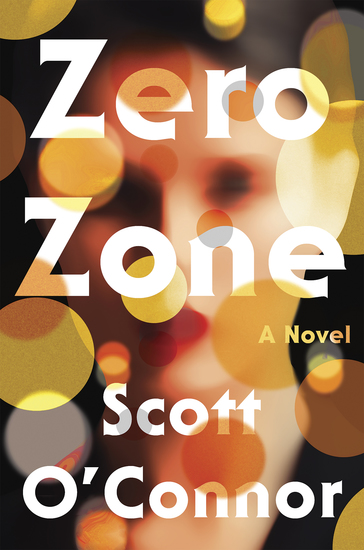 Zero Zone - A Novel - cover