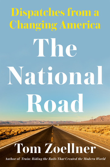 The National Road - Dispatches From a Changing America - cover