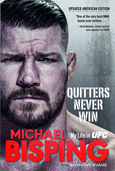 Quitters Never Win - My Life in UFC — The American Edition - cover